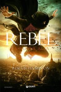 Rebel. La nuova alba