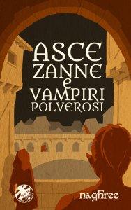 Cover Asce, Zanne, e Vampiri Polverosi